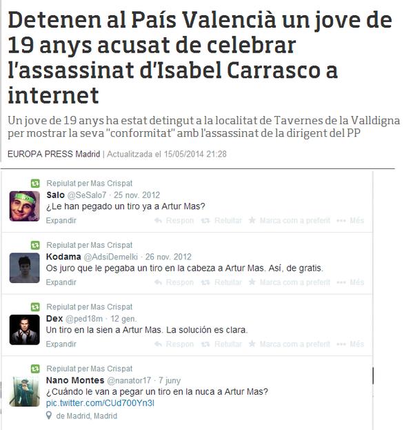 Amenazas e insultos de ciudadanos españoles al President de la Generalitat de Catalunya